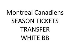 Montreal Canadiens Season Tickets Contract Rights Transfer