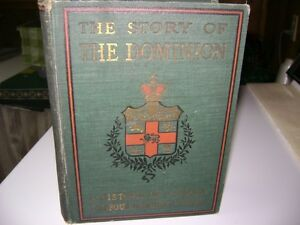 ANTIQUE BOOK - STORY OF THE DOMINION Kingston Kingston Area image 1