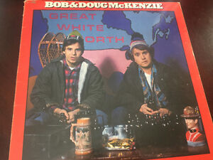 Bob and Doug McKenzie The Great White North vinyl record