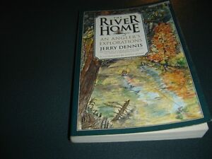The River Home-An Angler's Explorations