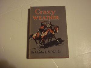 """Crazy Weather"" 1944 HC Book by Charles L.M.McNichols"
