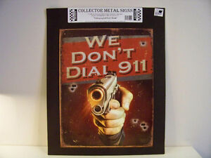 TIN SIGN (911) ***FIRST $20 GETS IT***