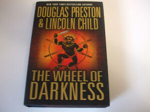 The Wheel of Darkness by Douglas Preston and Lincoln Child