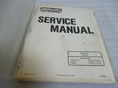 Mercury Outboard 18 25 Models OEM Service Repair Manual P/N 90-92235-1