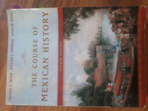 The course of Mexican History 8th Edition