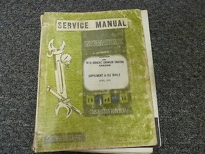 International Harvester Ih 175c Loader Td15c Tractor Shop Service Repair Manual