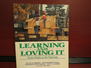 Learning and Loving It: Theme Studies in the Classroom Paperback