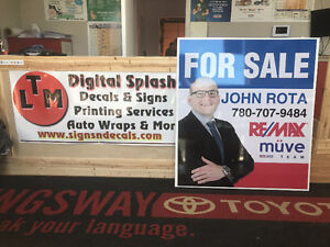 REALTORS, IN NEED OF SINAGE?