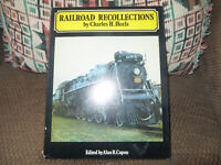 Railroad Recolections by Charles Heels