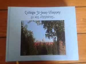 livre Collège St-Jean-Vianney 50 ans d'histoires...