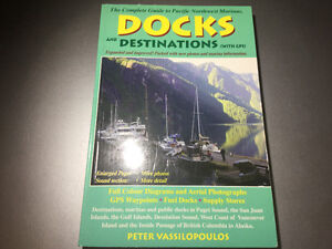 Docks & Destinations Complete Guide to Pacific Northwest Marinas