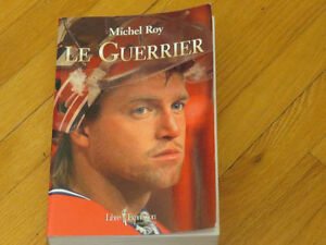 PATRICK ROY / LE GUERRIER /HOCKEY BIOGRAPHIE