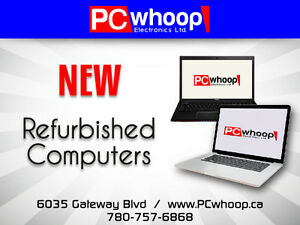 Refurbished and New computers sale in South Edmonton