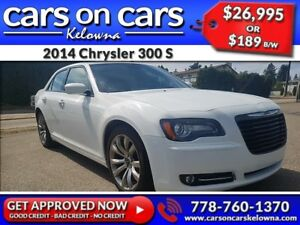 2014 Chrysler 300 S w/Leather, PanoRoof, Navi $189B/W INSTANT AP