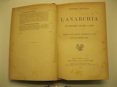 Zoccoli Ettore, L'anarchia. Gli agitatori - le idee - i fatti. Saggio