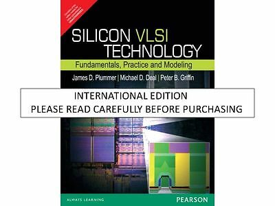 Silicon VLSI Technology: Fundamentals, Practice, and Modeling by James D.