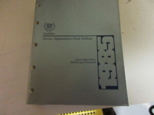 1985 CADILLAC FWD DEVILLE & FLEETWOOD SERVICE INFO FINAL EDITION