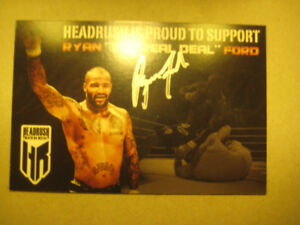 """(MMA) RYAN """"THE REAL DEAL"""" FORD SIGNED 4X6 """"HEADRUSH"""" PROMO PIC"""