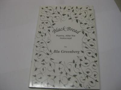 Signed Black Bread  Poems  After The Holocaust By Blu Greenberg