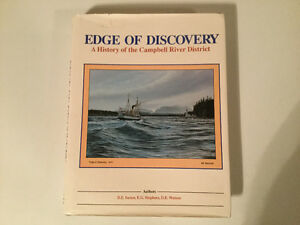 Edge of Discovery a History of the Campbell River District
