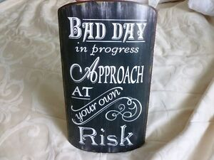 Bad Day In Progress Metal Sign-nice decor