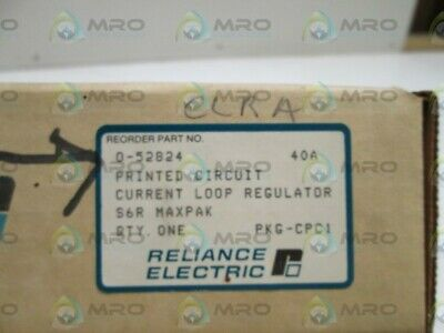 Reliance Electric Board 0-52824 Current Loop Regulator  New In Box