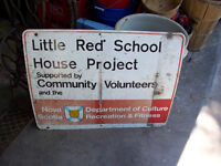 Little Red School House Sign   30 by 24