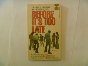 BEFORE IT'S TOO LATE by Lou Cameron - 1970 Paperback