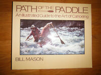 Path of the Paddle Guide to the Art of Canoeing by Bill Mason