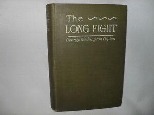 The Long Fight By George Washington Ogden 1915 Hearst's Internat