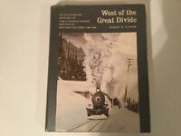 West of the Great Divide History CPR in B.C 1880-1986 R. Turner