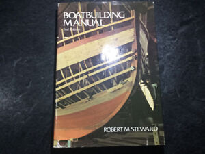 Boatbuilding Manual Robert Steward Wood Joinery Planking Framing