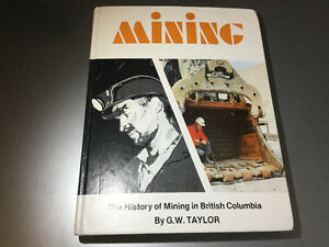 The History of Mining in British Columbia Vancouver Island BC
