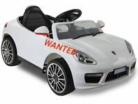 *WANTED* Im looking for a childs ride on electric car. What do you have? Cash waiting.