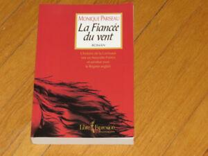 MONIQUE PARISEAU/ LA FIANCÉE DU VENT  -CORRIVEAUX-