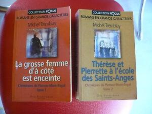 MICHEL TREMBLAY ( ROMANS EN GRANDS CARACTÈRES 2 pour $16.00 ) )