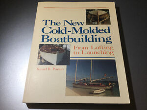 New Cold-Moulded Boatbuilding: From Lofting to Launching