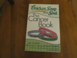 Chicken Soup for the Soul - The Cancer Book