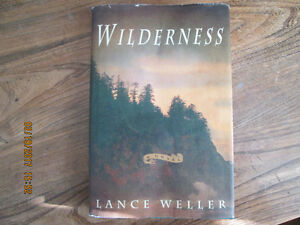 Wilderness by Lance Weller