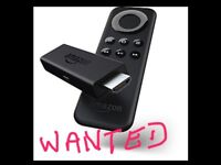 WANTED FIRESTICK OR REMOTE