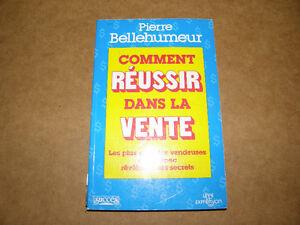 Livre - Comment Réeussir dans la Vente - Pierre Bellehumeur - 5$