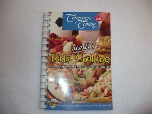 Company's Coming Kids Healthy Cooking Cook Book