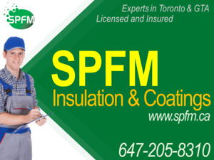 **Spray Foam Insulation, GTA, Call for Expert consult first*