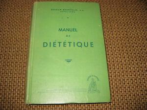 LIVRE TRÈS RARE - MANUEL DE DIÉTÉTIQUE (1947) SOEUR BARCELO