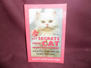 277 Secrets Your cat wants you to know