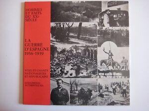 La guerre d'Espagne 1936-1939 Documents authentiques 33 tours.