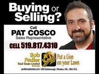 First Time Home Buyer? Call Pat Cosco! (519)817-4310