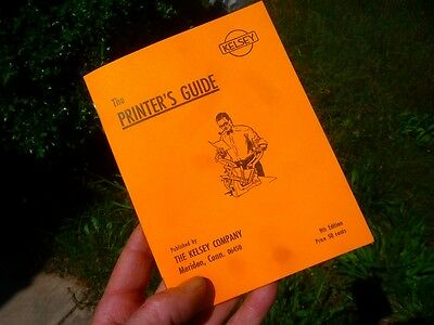 The Printers Guide The Kelsey Co Nice Reprint 9th Ed Letterpress All You Need
