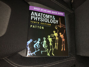 Anatomy and physiology 10th text  book. Most recent.
