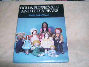 DOLLS, PUPPEDOLLS, AND TEDDY BEARS BY WORRELL